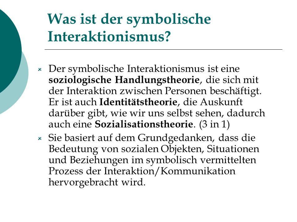 Was ist der symbolische Interaktionismus