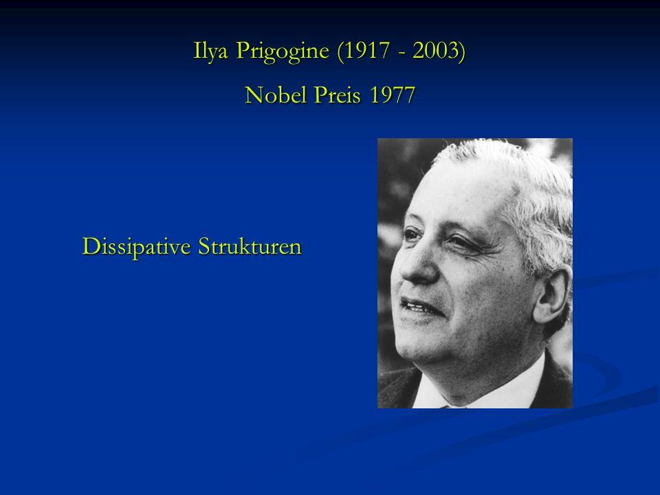 Ilya Prigogine (1917 - 2003) Nobel Preis 1977