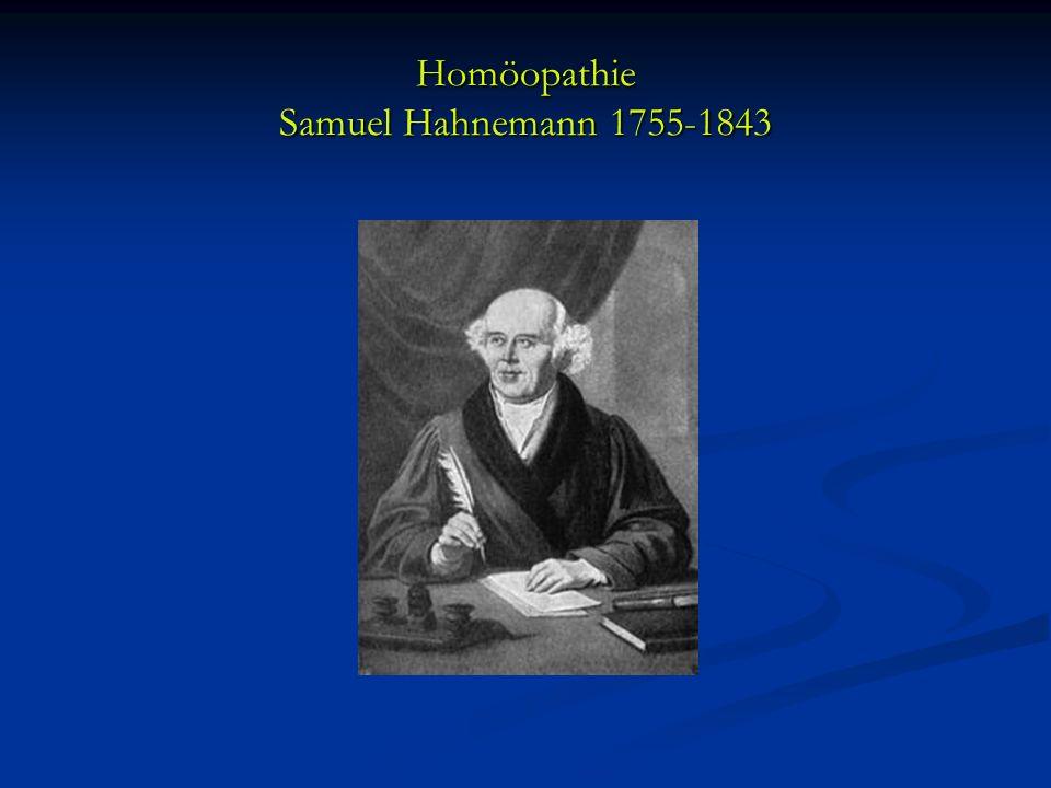 Homöopathie Samuel Hahnemann 1755-1843