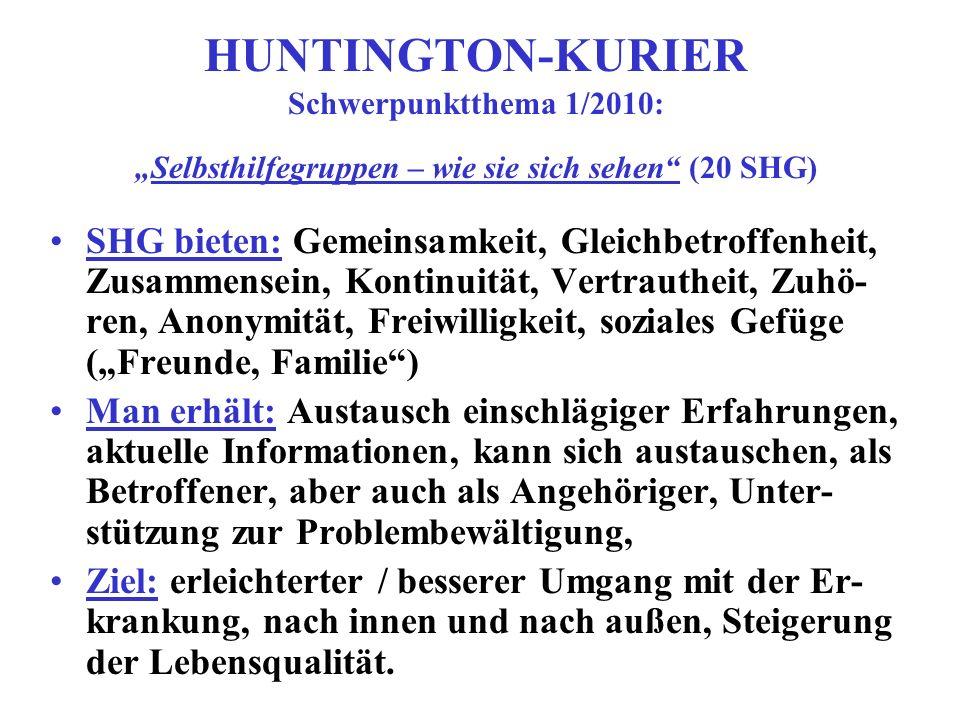 """HUNTINGTON-KURIER Schwerpunktthema 1/2010: """"Selbsthilfegruppen – wie sie sich sehen (20 SHG)"""