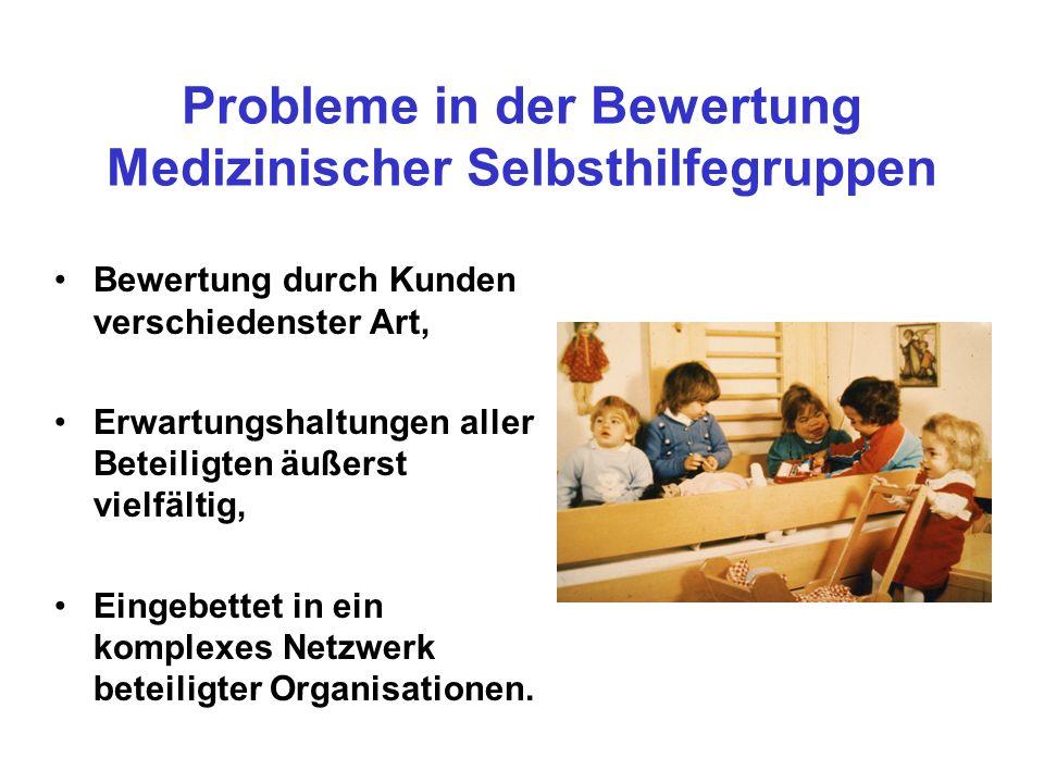 Probleme in der Bewertung Medizinischer Selbsthilfegruppen