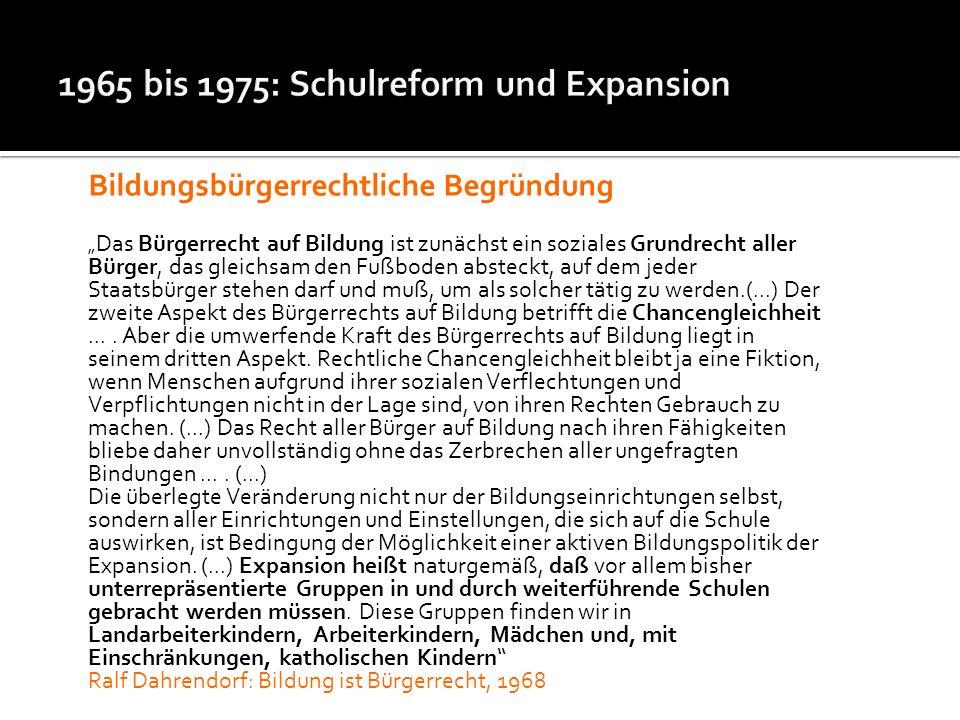 1965 bis 1975: Schulreform und Expansion