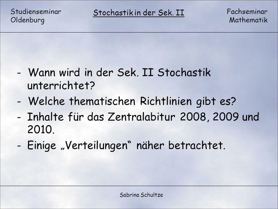 - Wann wird in der Sek. II Stochastik unterrichtet