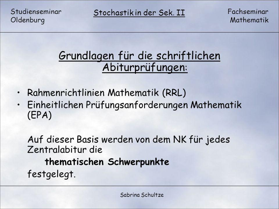 Grundlagen für die schriftlichen Abiturprüfungen:
