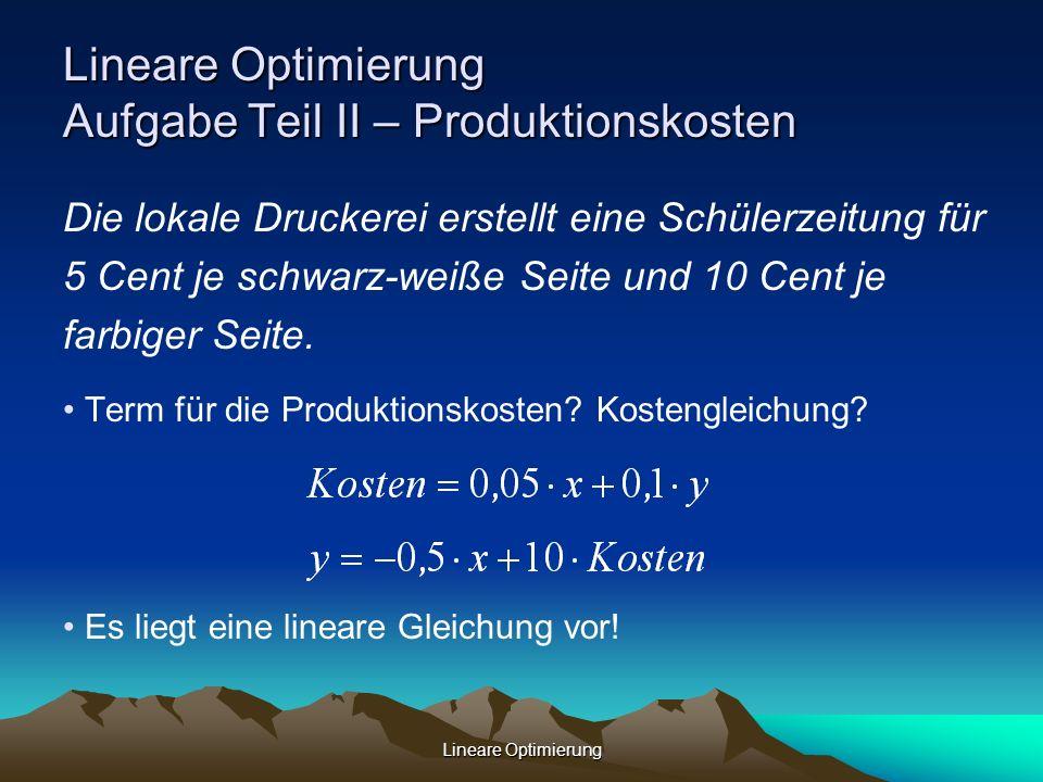 Lineare Optimierung Aufgabe Teil II – Produktionskosten