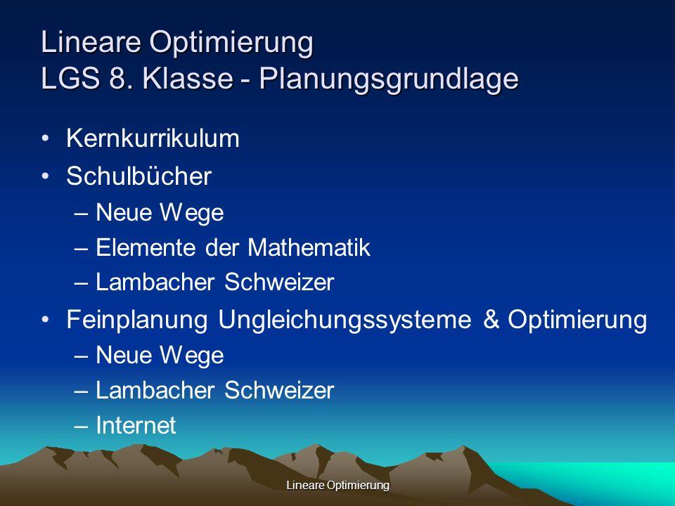 Lineare Optimierung LGS 8. Klasse - Planungsgrundlage