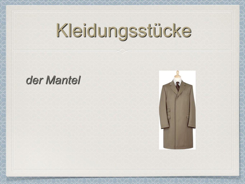 Kleidungsstücke der Mantel