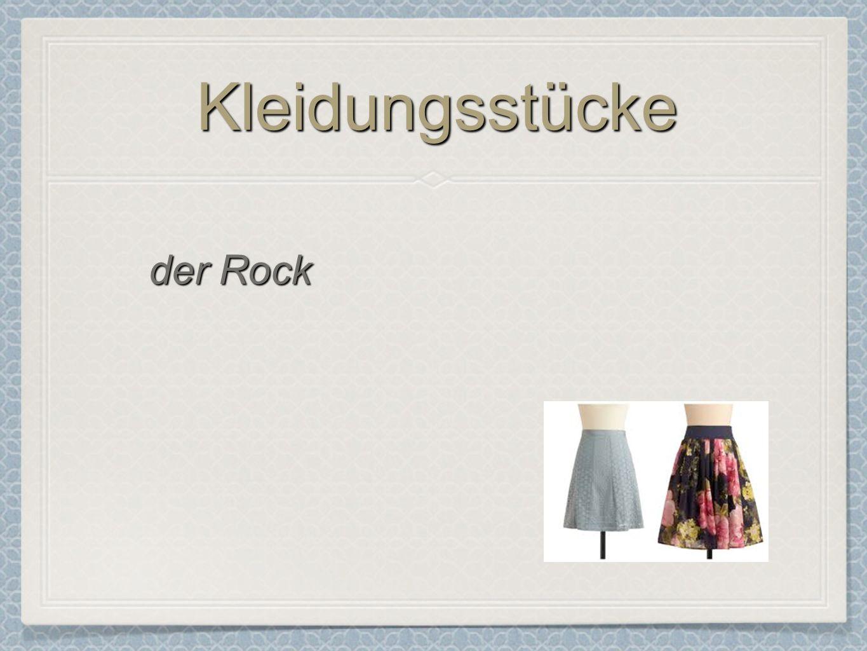 Kleidungsstücke der Rock