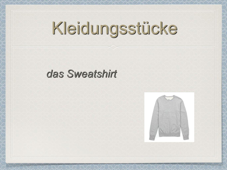 Kleidungsstücke das Sweatshirt