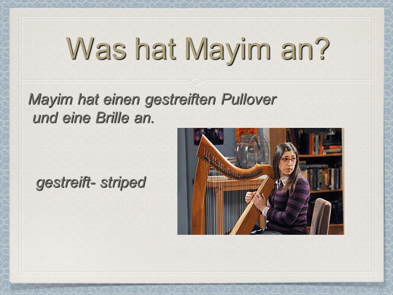 Was hat Mayim an Mayim hat einen gestreiften Pullover