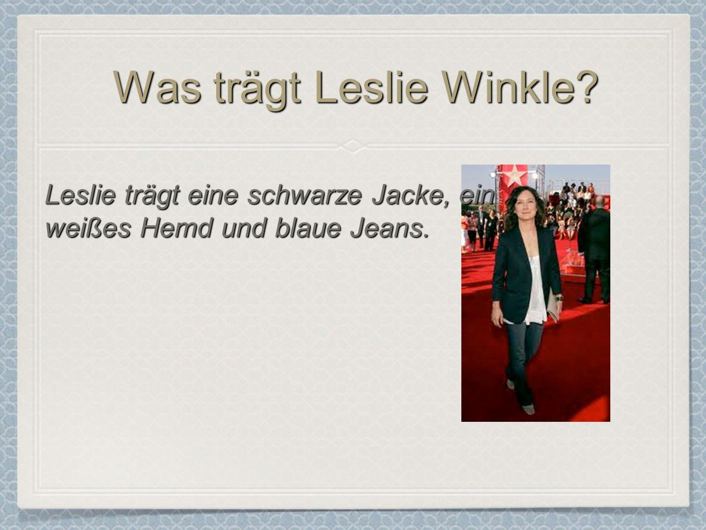 Was trägt Leslie Winkle