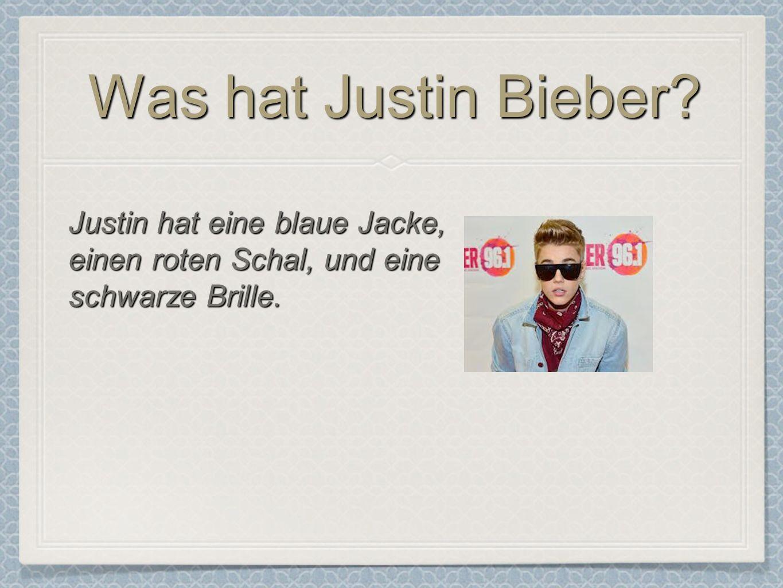 Was hat Justin Bieber Justin hat eine blaue Jacke,