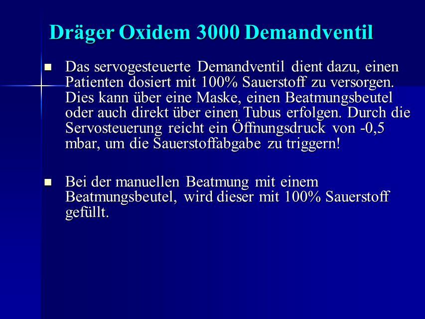 Dräger Oxidem 3000 Demandventil