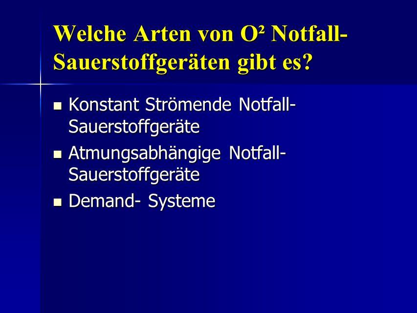 Welche Arten von O² Notfall- Sauerstoffgeräten gibt es