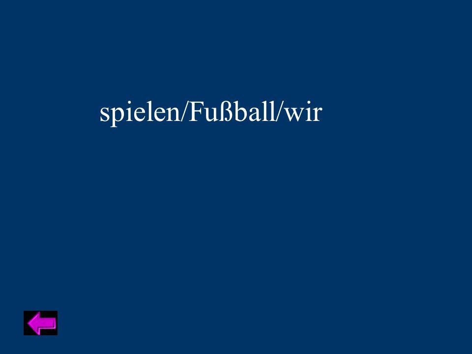 spielen/Fußball/wir