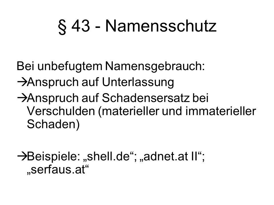 § 43 - Namensschutz Bei unbefugtem Namensgebrauch: