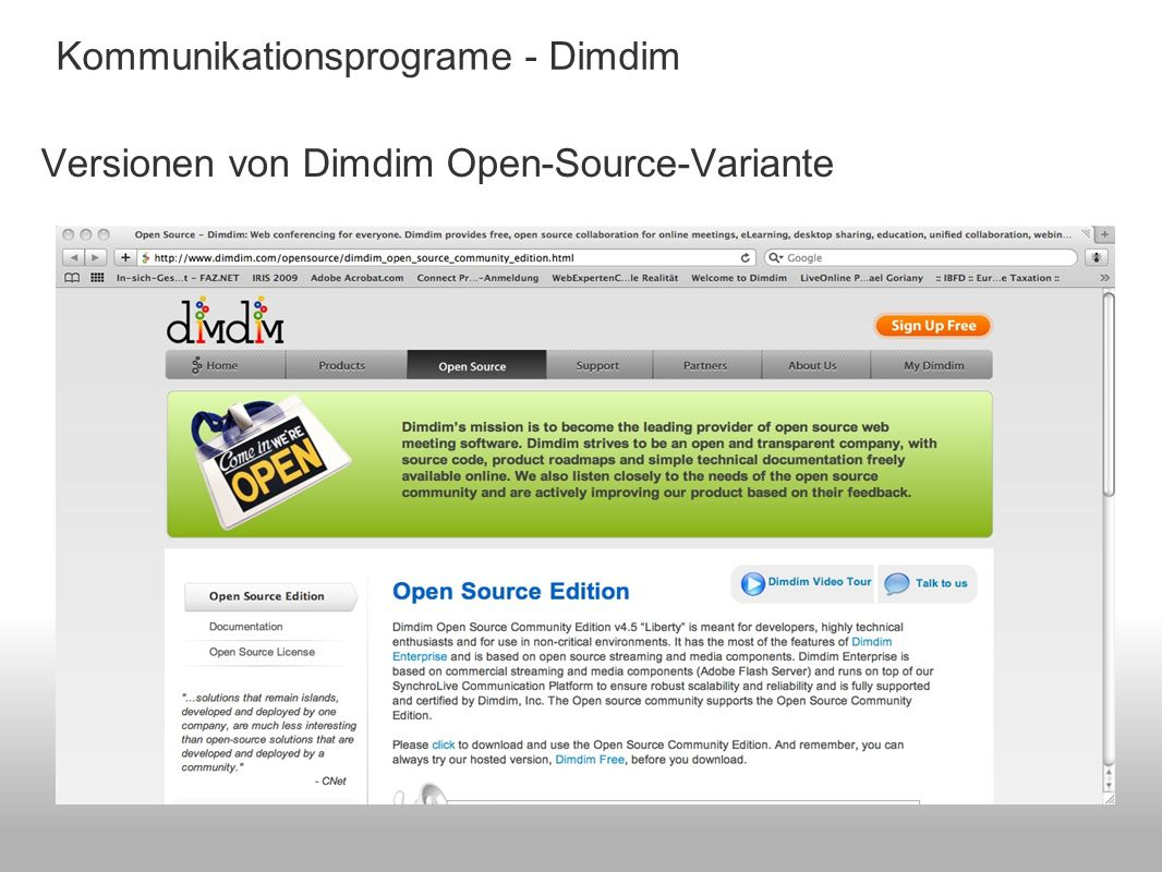 Versionen von Dimdim Open-Source-Variante