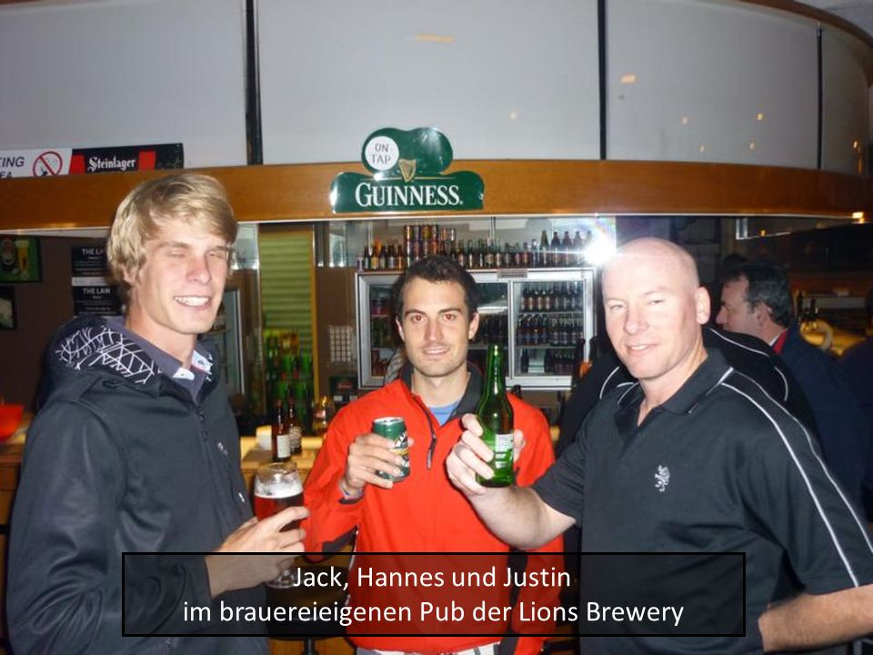 Jack, Hannes und Justin im brauereieigenen Pub der Lions Brewery