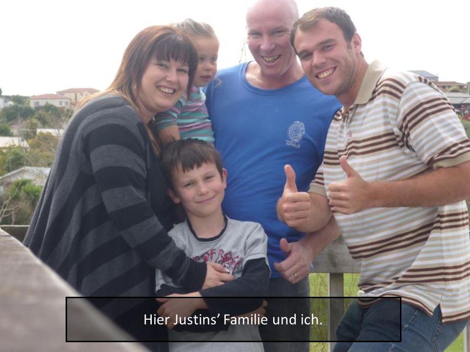 Hier Justins' Familie und ich.