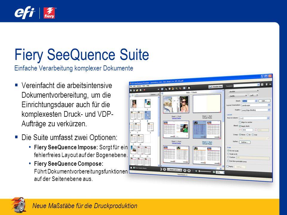 Fiery SeeQuence Suite Einfache Verarbeitung komplexer Dokumente