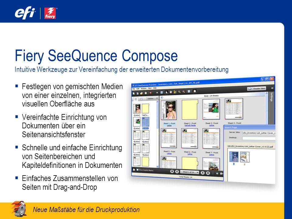 Fiery SeeQuence Compose Intuitive Werkzeuge zur Vereinfachung der erweiterten Dokumentenvorbereitung