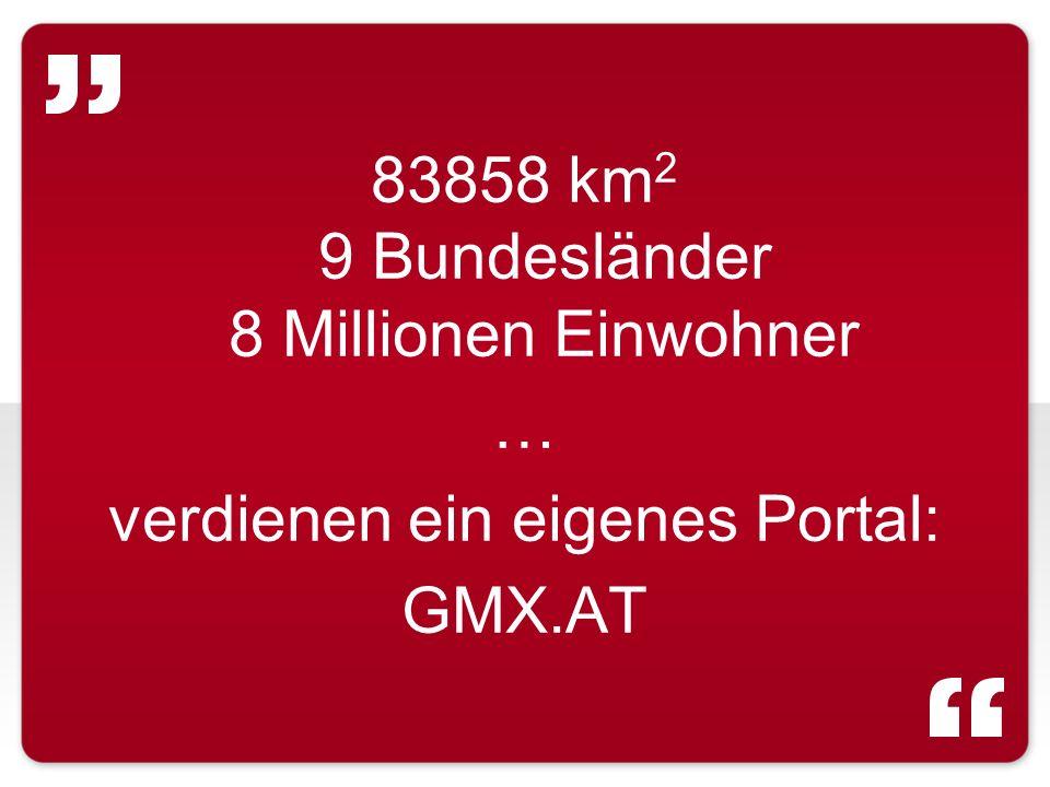83858 km2 9 Bundesländer 8 Millionen Einwohner