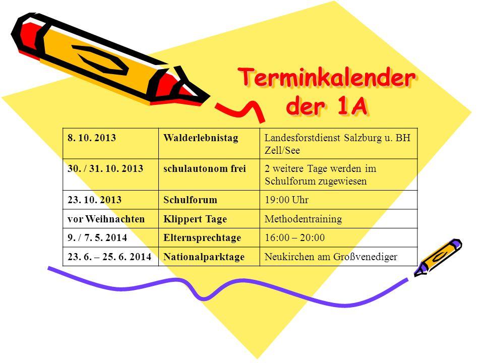 Terminkalender der 1A 8. 10. 2013 Walderlebnistag