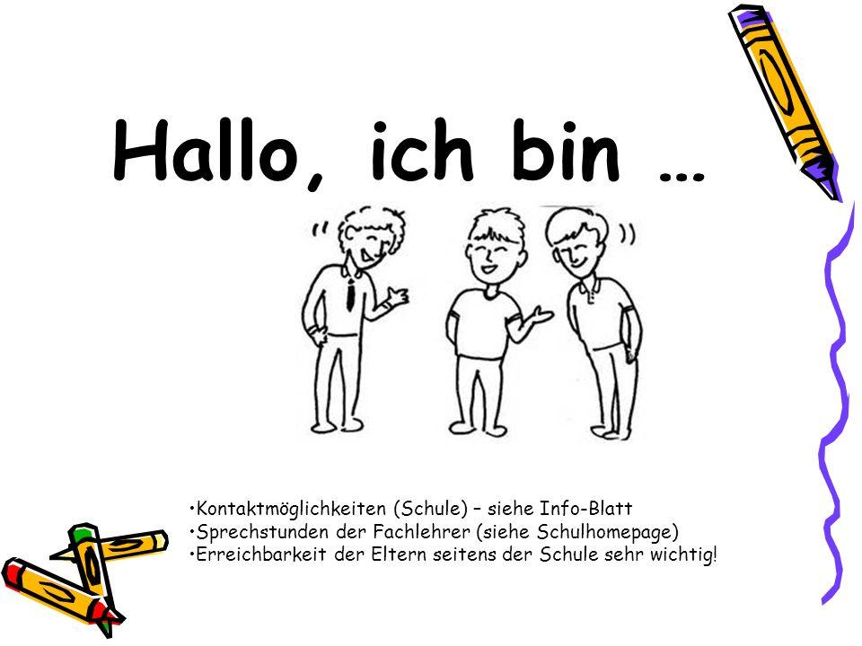 Hallo, ich bin … Kontaktmöglichkeiten (Schule) – siehe Info-Blatt