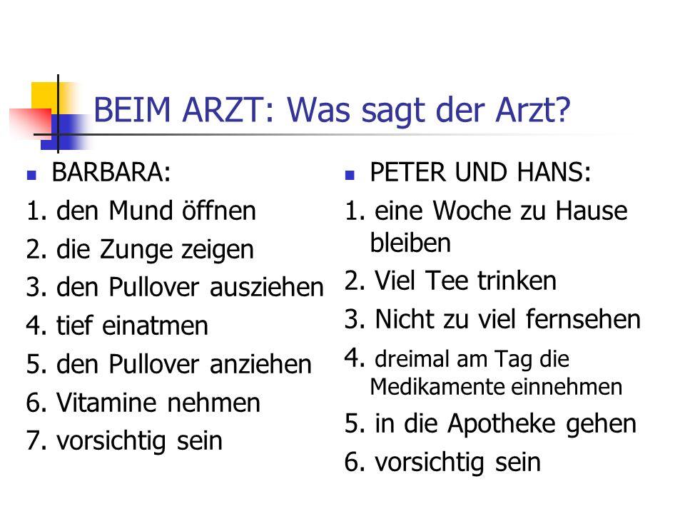 BEIM ARZT: Was sagt der Arzt