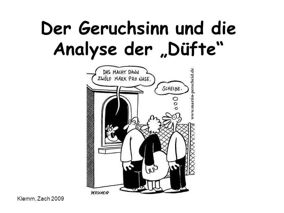 """Der Geruchsinn und die Analyse der """"Düfte"""