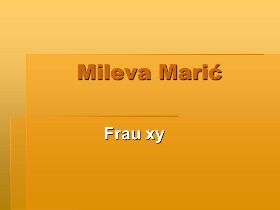 Mileva Marić Frau xy