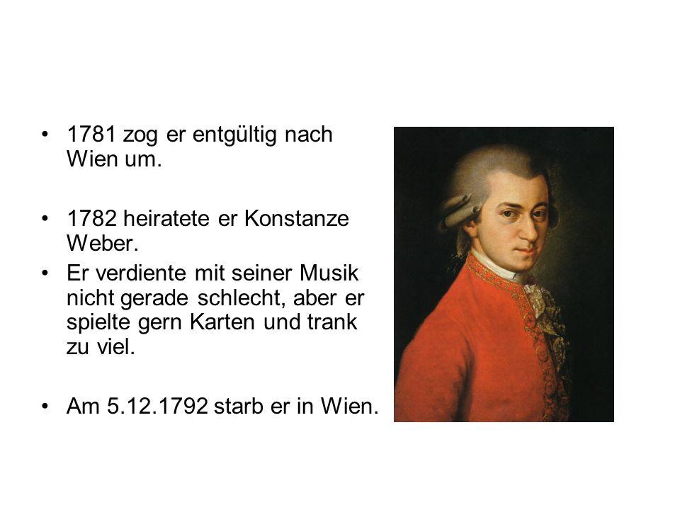 1781 zog er entgültig nach Wien um.