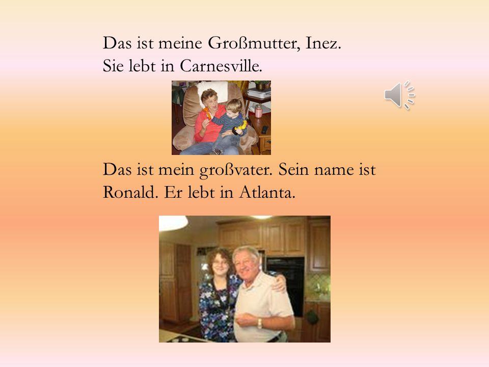 Das ist meine Großmutter, Inez. Sie lebt in Carnesville.