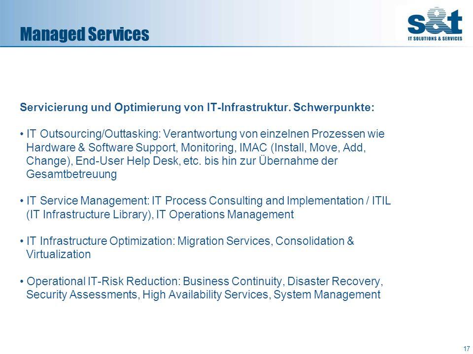 Managed Services Servicierung und Optimierung von IT-Infrastruktur. Schwerpunkte: