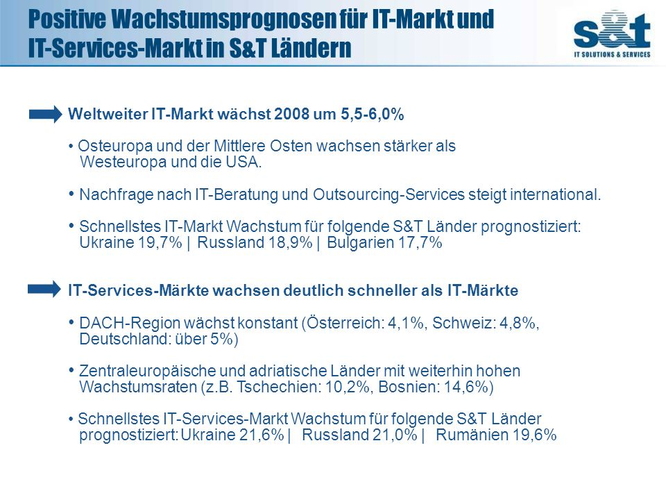 Positive Wachstumsprognosen für IT-Markt und IT-Services-Markt in S&T Ländern