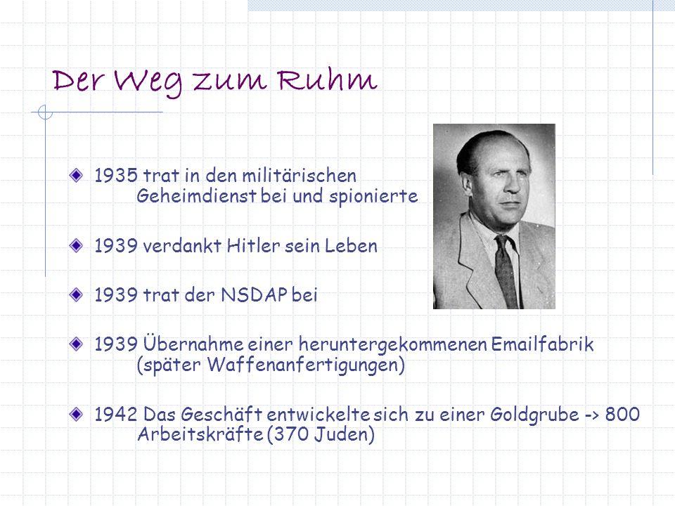 Der Weg zum Ruhm 1935 trat in den militärischen Geheimdienst bei und spionierte. 1939 verdankt Hitler sein Leben.