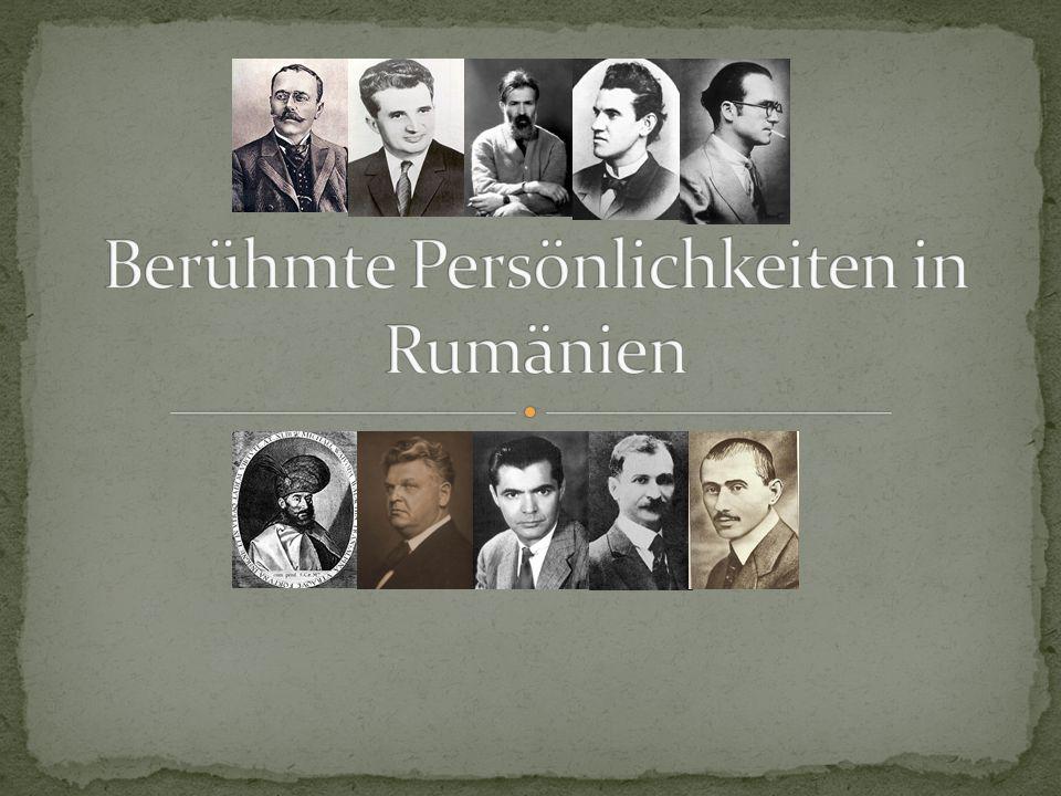 Berühmte Persönlichkeiten in Rumänien