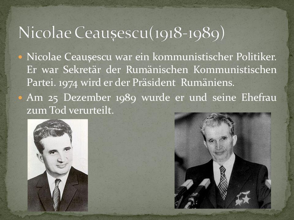 Nicolae Ceauşescu(1918-1989)
