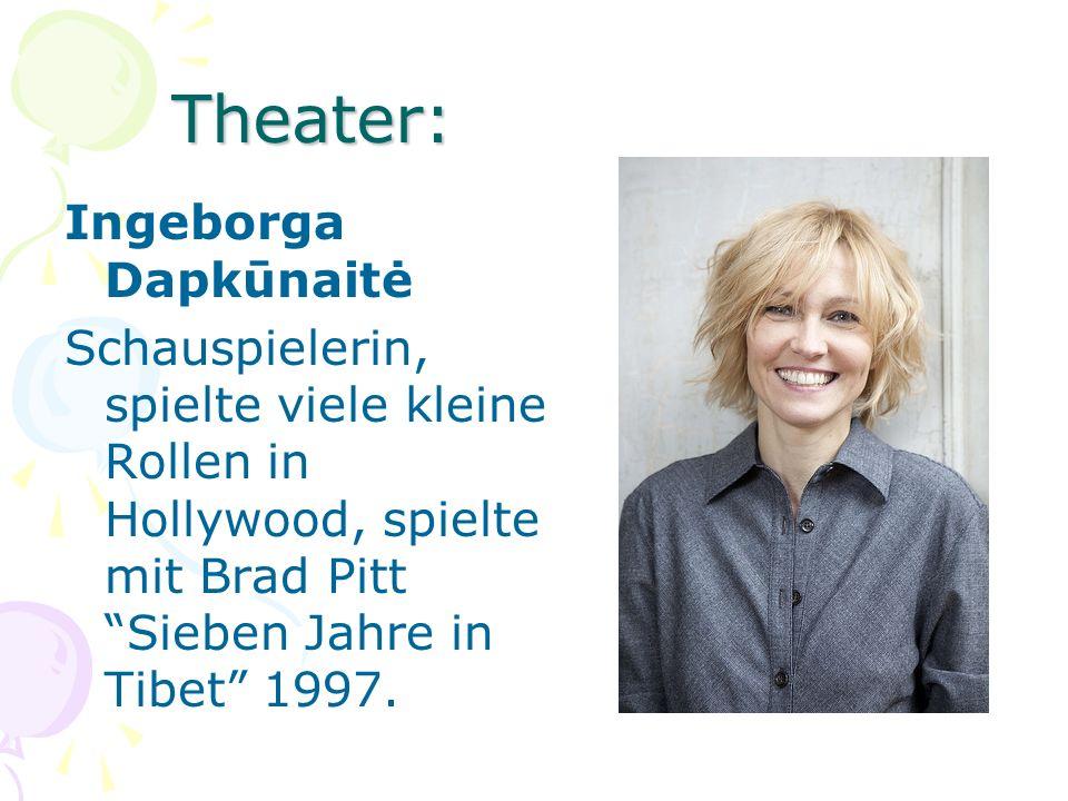 Theater: Ingeborga Dapkūnaitė