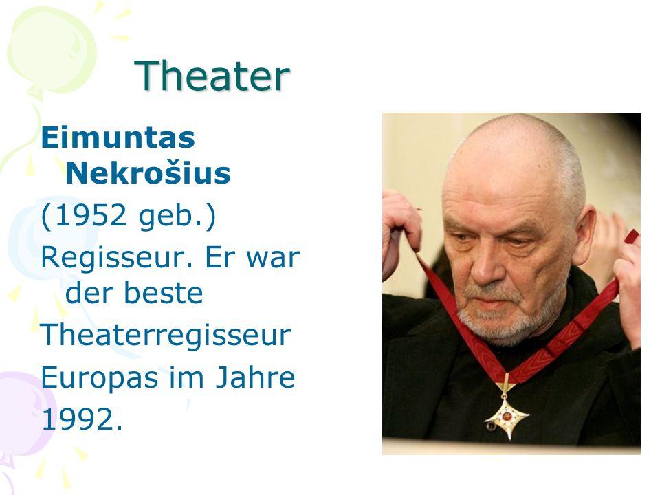 Theater Eimuntas Nekrošius (1952 geb.) Regisseur. Er war der beste