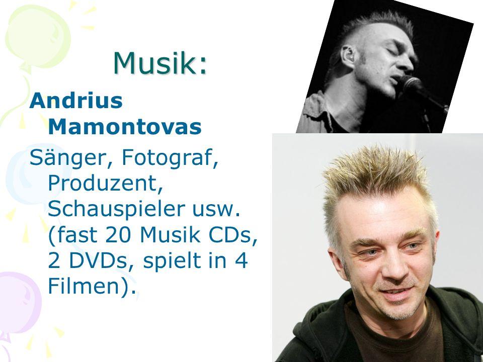 Musik: Andrius Mamontovas