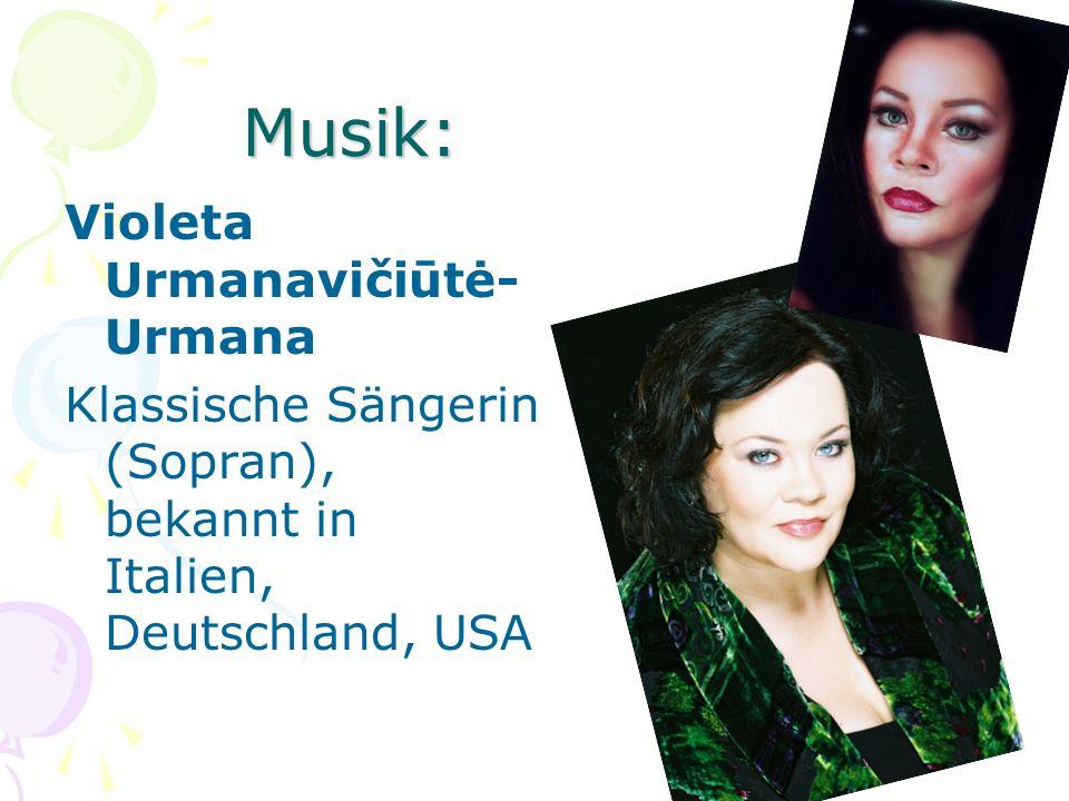 Musik: Violeta Urmanavičiūtė-Urmana