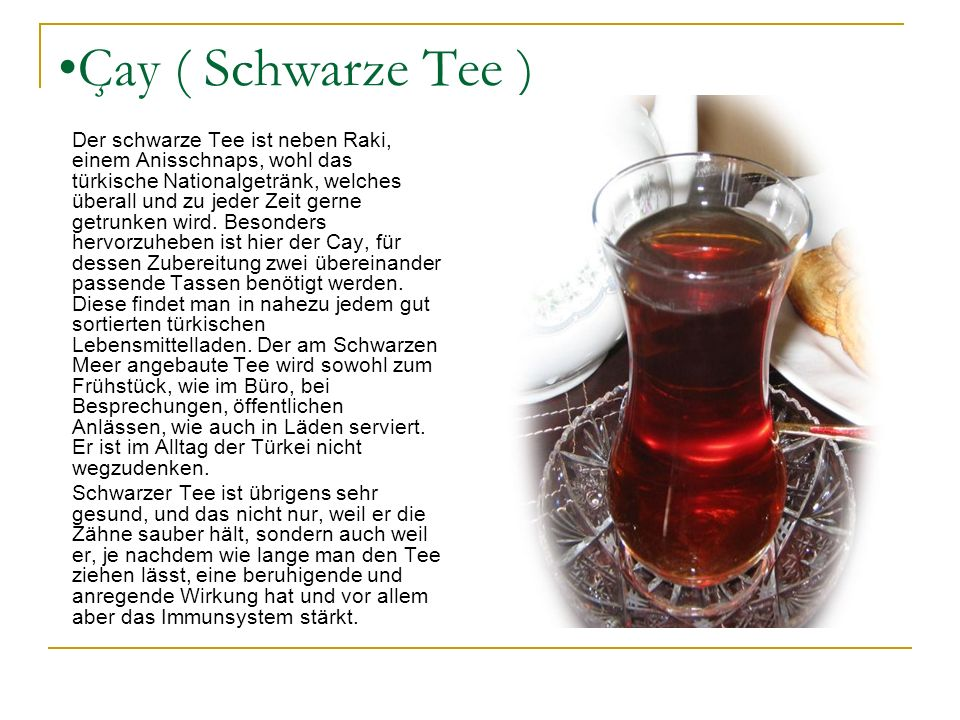 Çay ( Schwarze Tee )