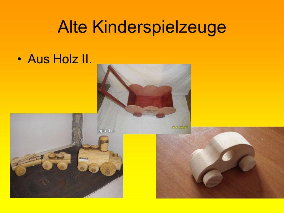 Alte Kinderspielzeuge