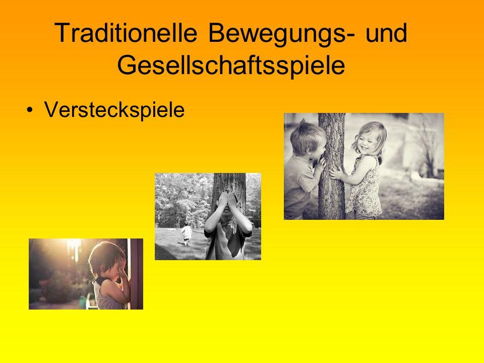 Traditionelle Bewegungs- und Gesellschaftsspiele