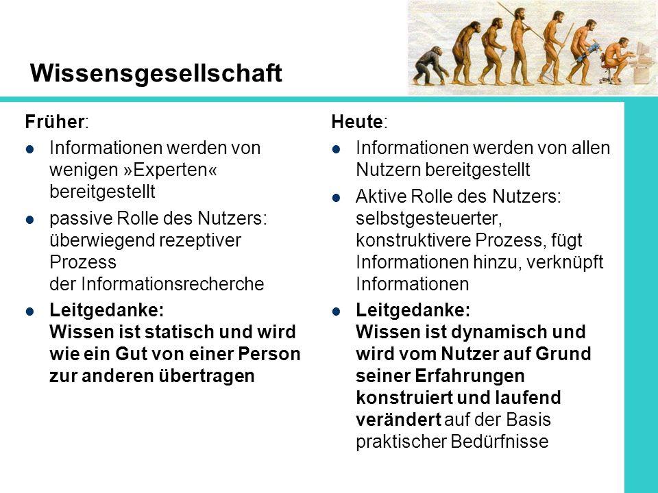 Wissensgesellschaft Früher: