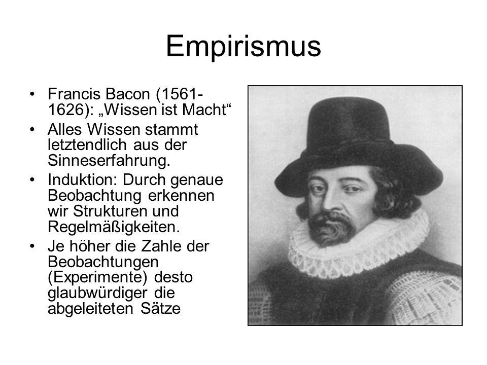 """Empirismus Francis Bacon (1561-1626): """"Wissen ist Macht"""