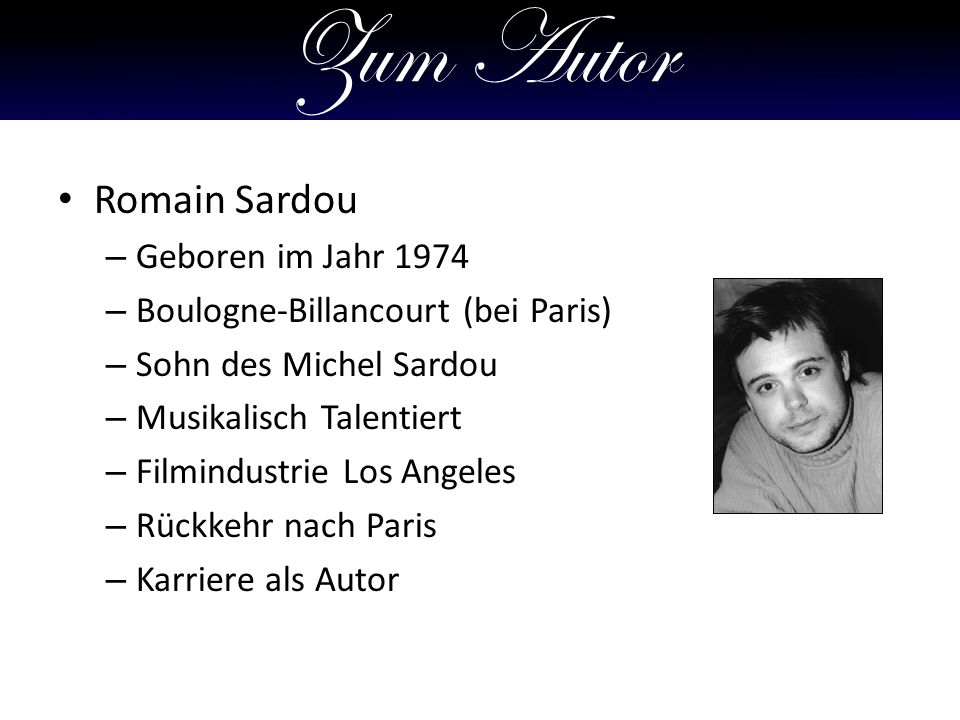 Zum Autor Romain Sardou Geboren im Jahr 1974