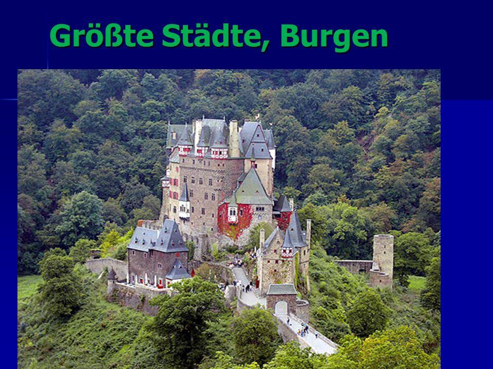 Größte Städte, Burgen