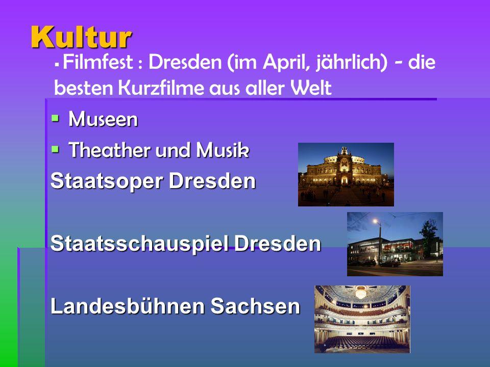 Kultur Museen Theather und Musik Staatsoper Dresden